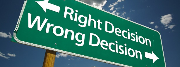 Right Decision, Wrong Decision Road Sign
